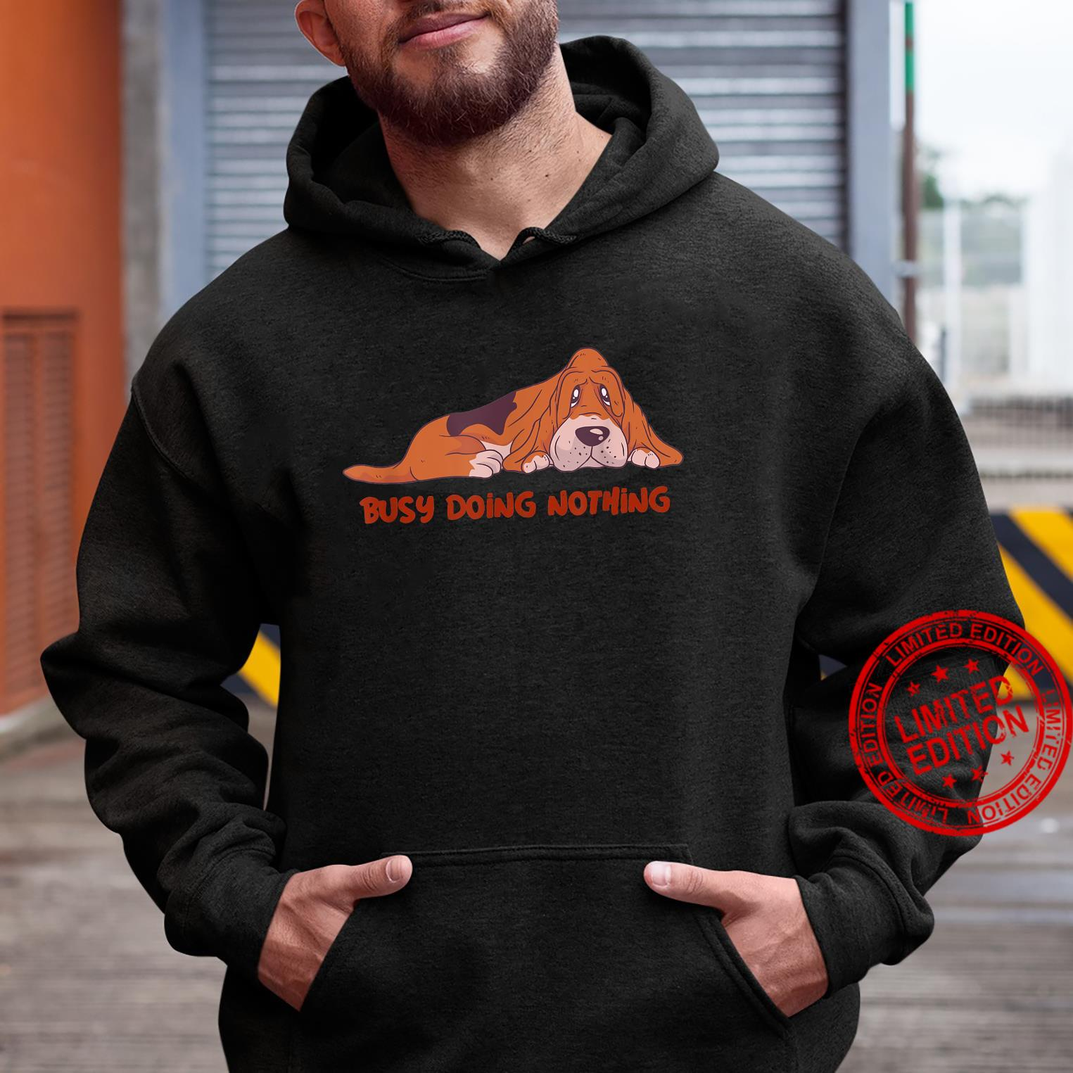 Busy Doing Nothing Dog Shirt hoodie