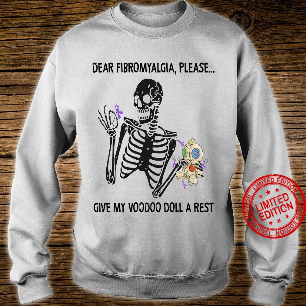 Dear Fibromyalgia Please Give My Voodoo Doll A Rest Shirt sweater