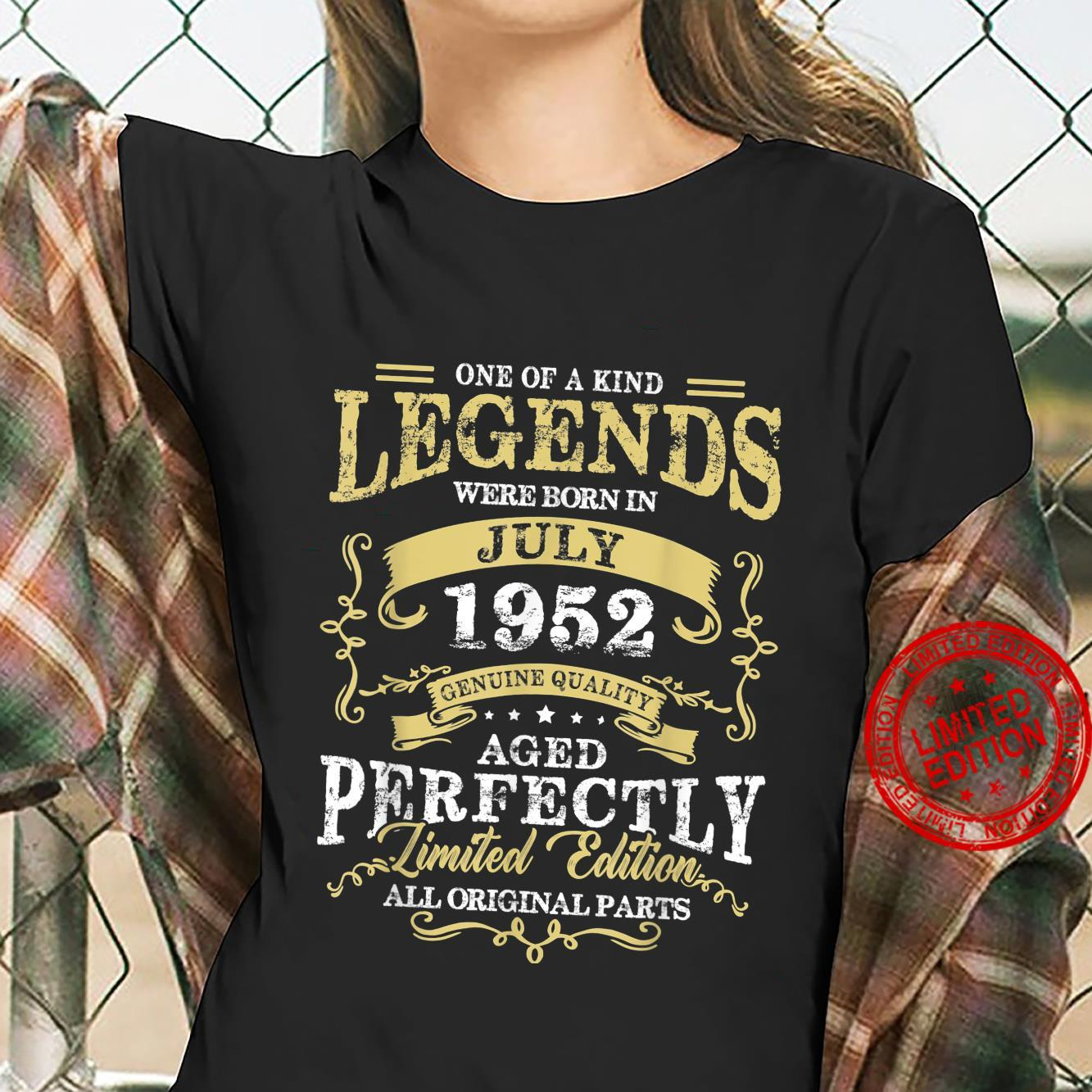Legend Born July 1952 69th Birthday For 69 Years Old Shirt ladies tee