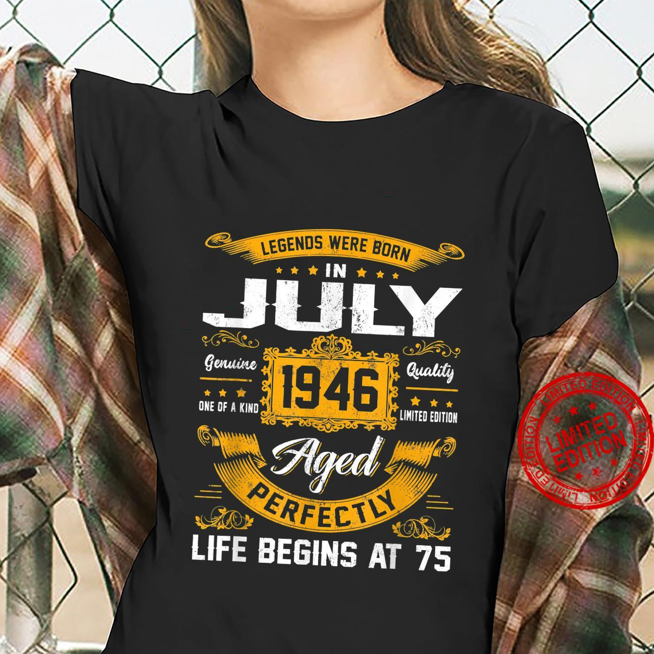 Legends Were Born In July 1946 Classic 75th Birthday Shirt ladies tee