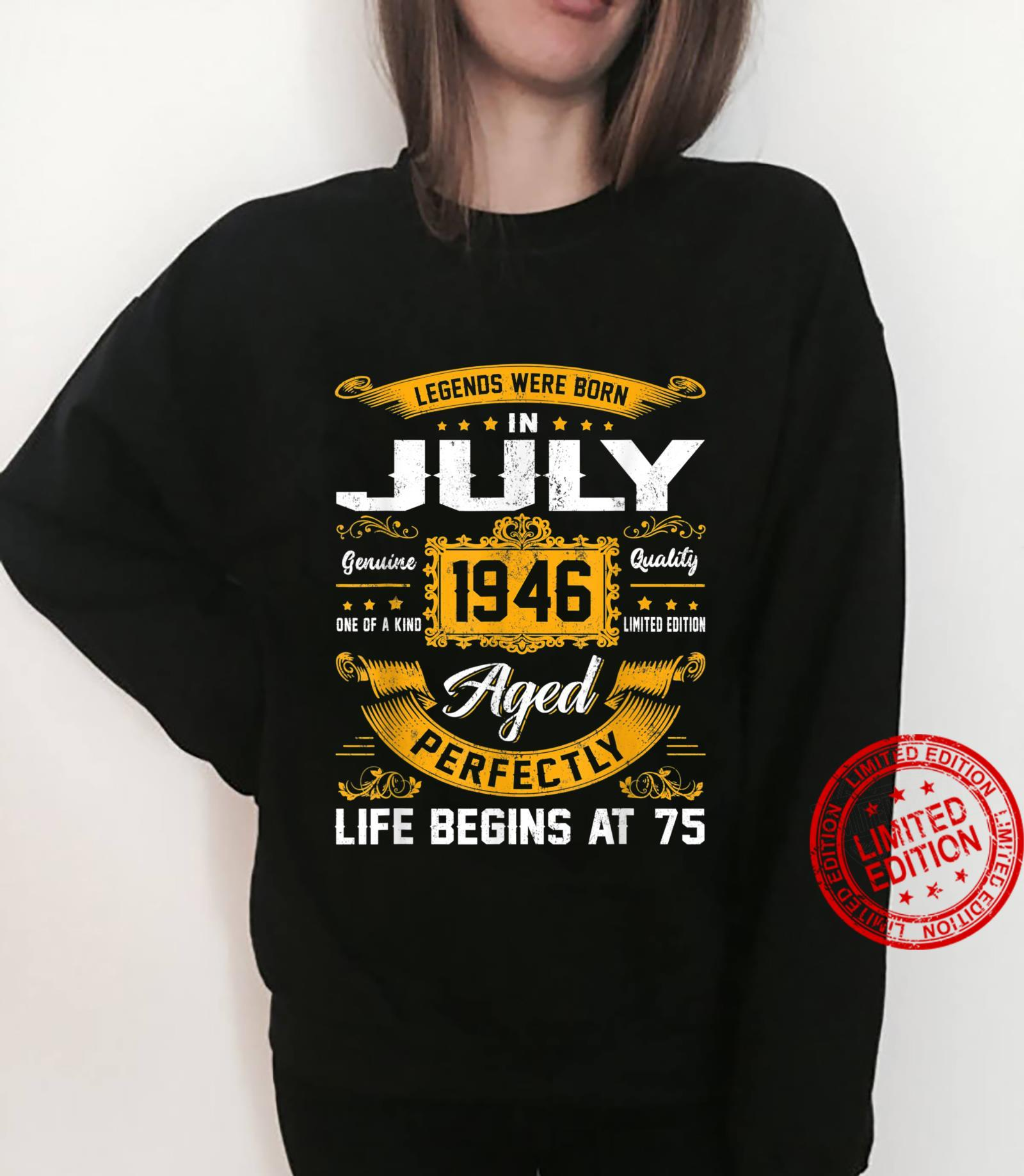 Legends Were Born In July 1946 Classic 75th Birthday Shirt sweater