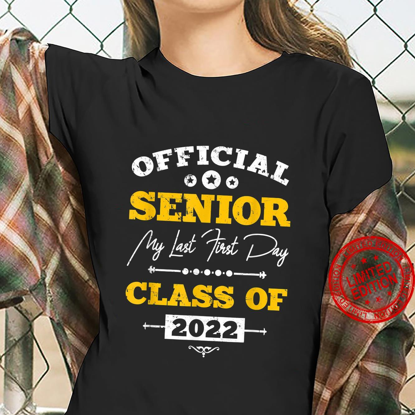 Official Senior My Last First Day 12th Grade Class Of 2022 Shirt ladies tee