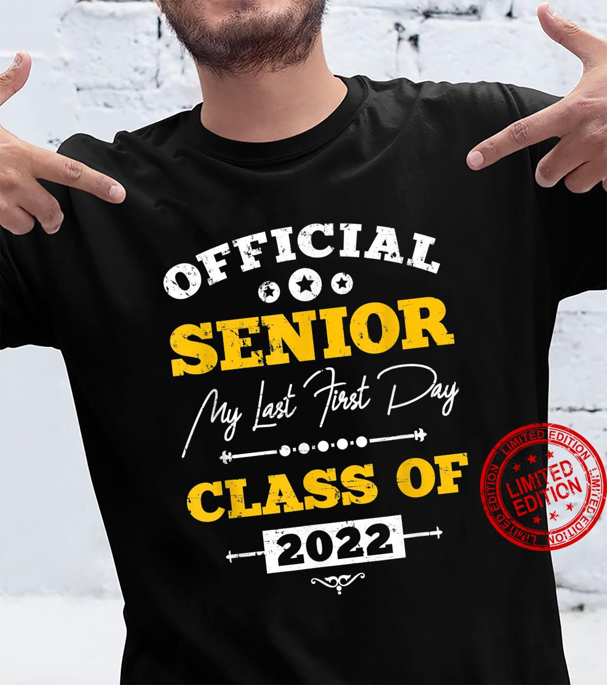 Official Senior My Last First Day 12th Grade Class Of 2022 Shirt
