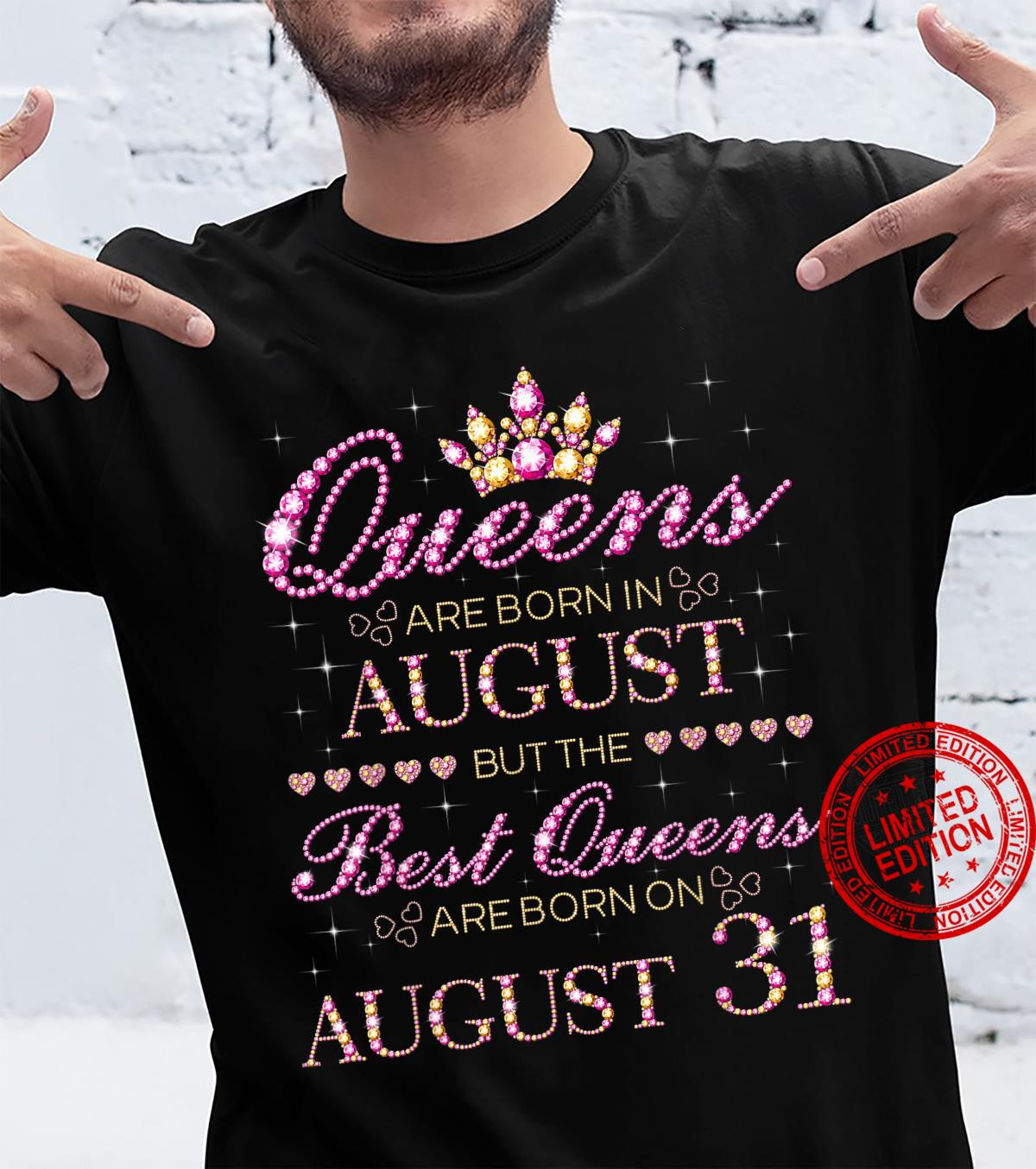 Queens Are Born In August Best Queens Are Born On August 31 Shirt