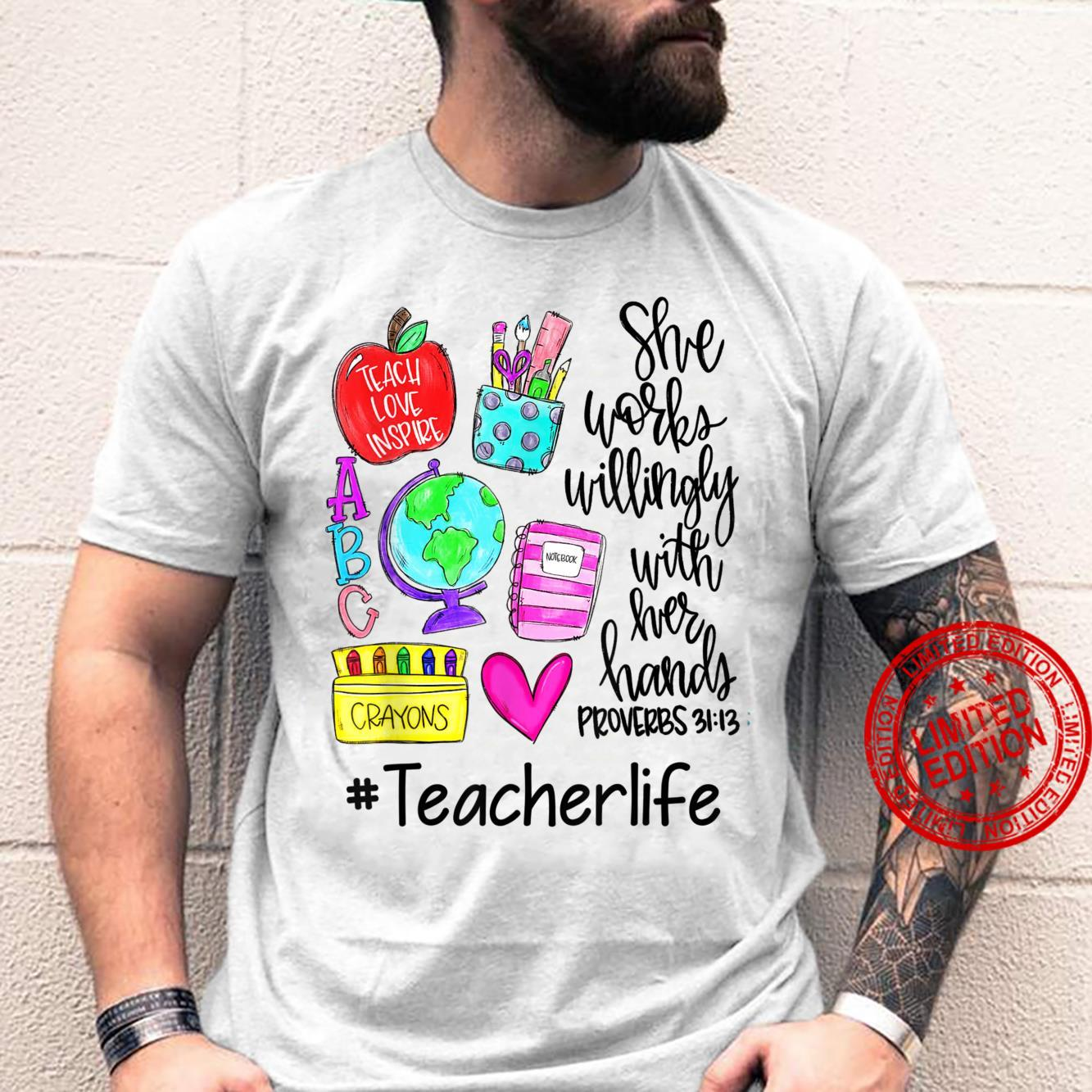 Works Willingly With Her Handly Proverbs 31131st Teacher Shirt