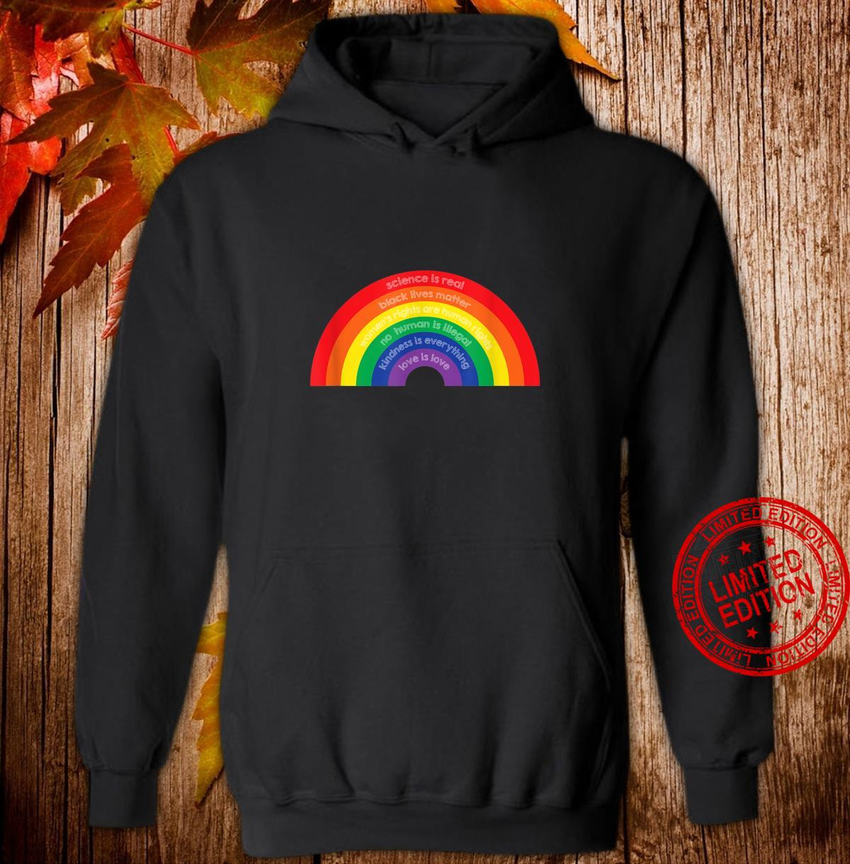 Believe in Science, Kindness & Human Rights Shirt hoodie