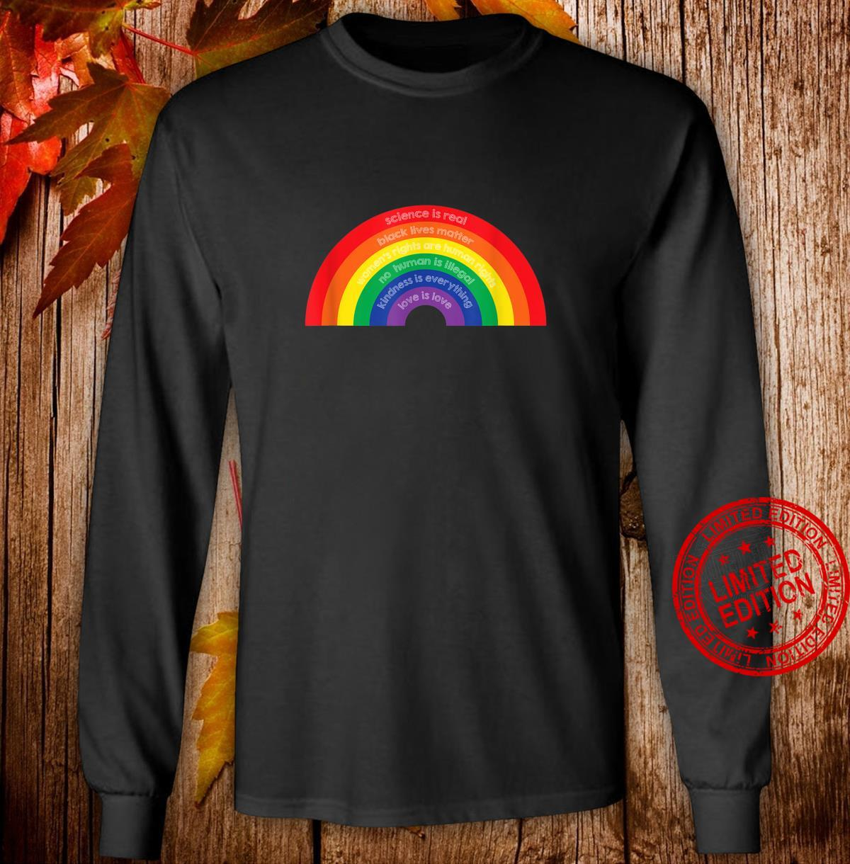 Believe in Science, Kindness & Human Rights Shirt long sleeved