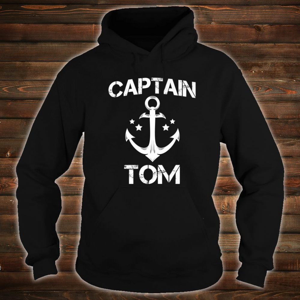 CAPTAIN TOM Birthday Personalized Name Boat Shirt hoodie