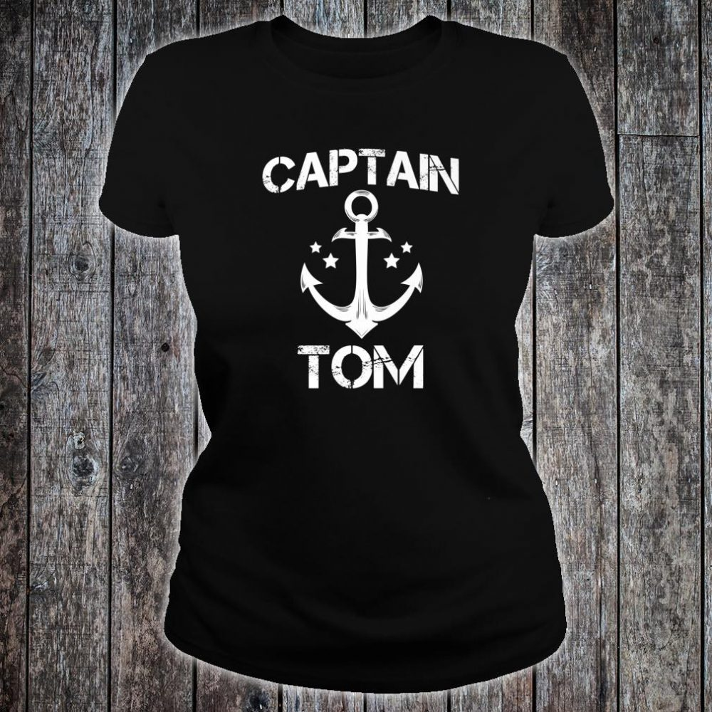 CAPTAIN TOM Birthday Personalized Name Boat Shirt ladies tee