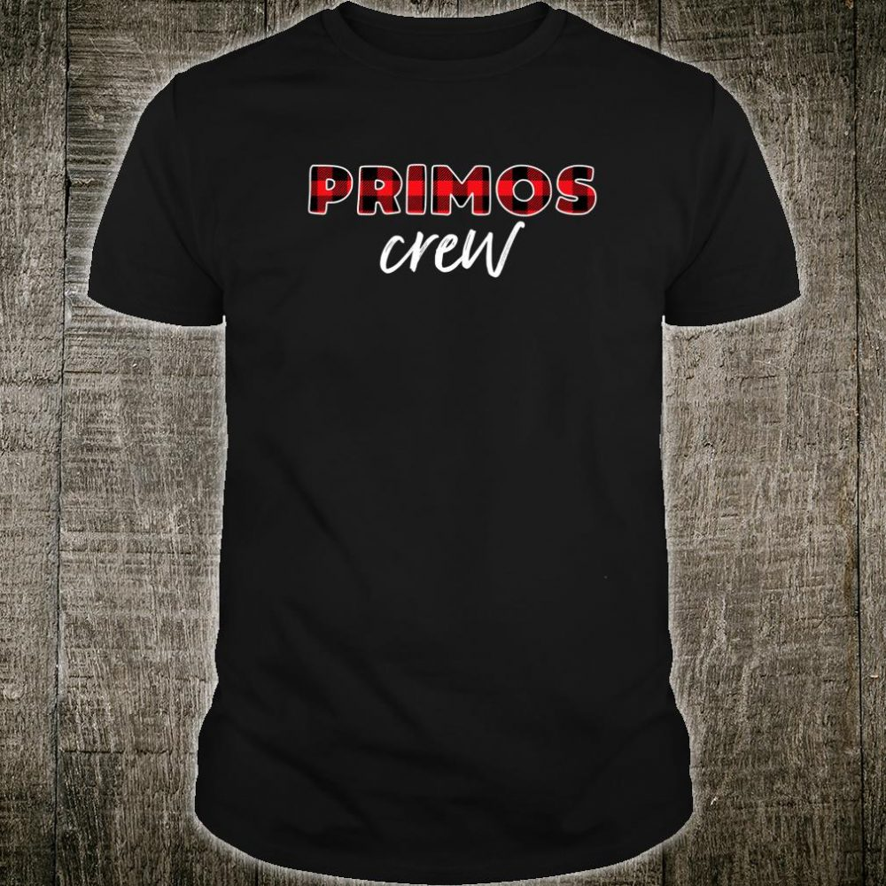 Christmas Primos Crew A Matching Group Family in Spanish Shirt