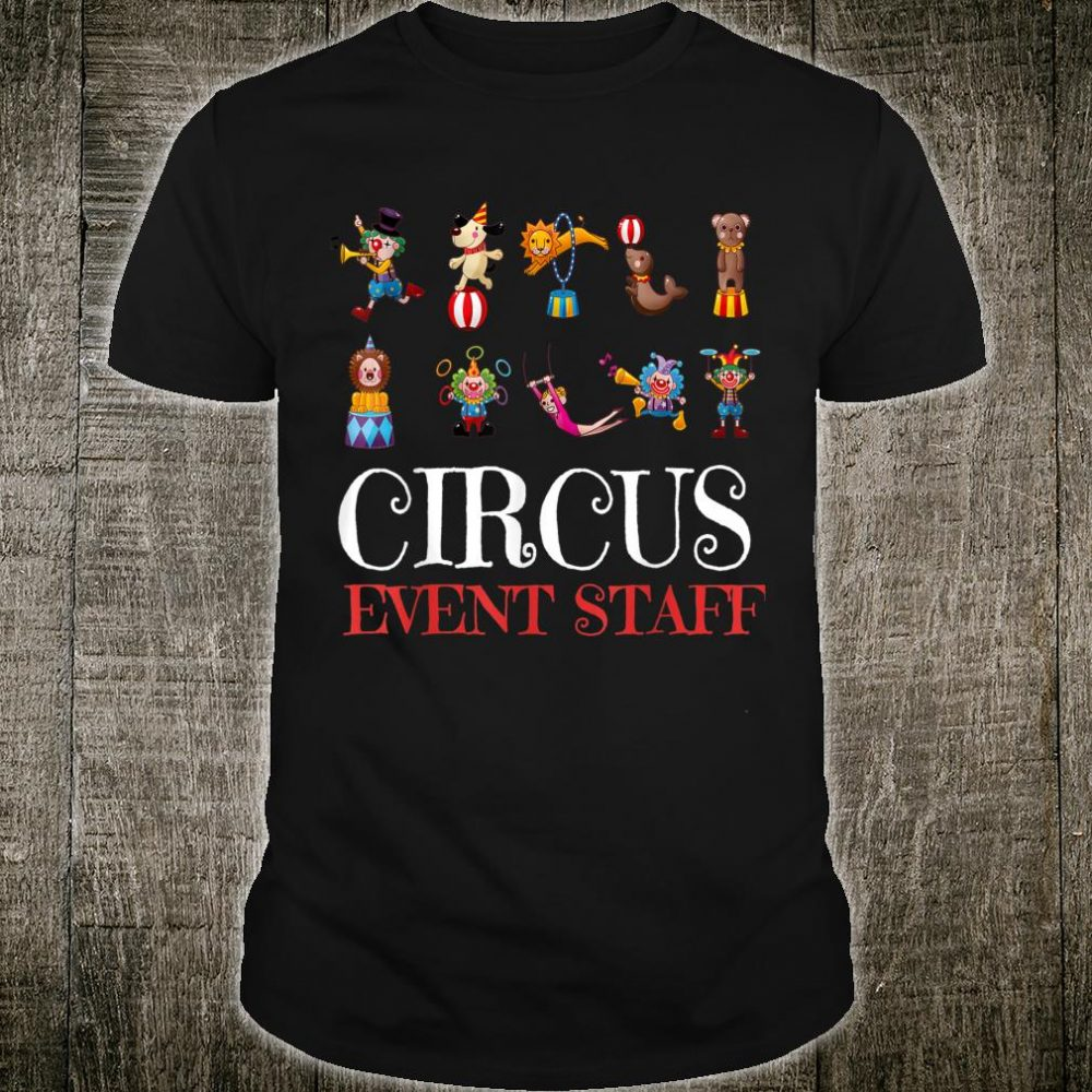 Circus Themed Birthday Party Carnival Event Staff Shirt