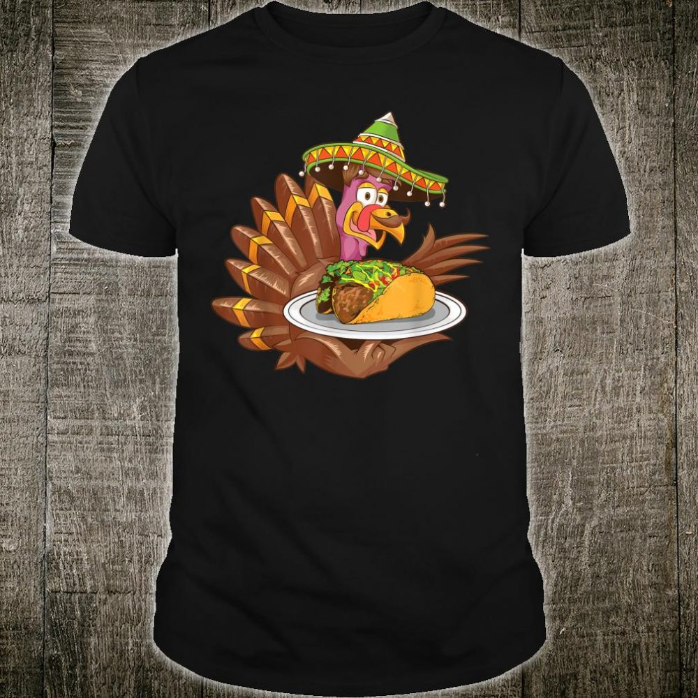 Cool Mexican Turkey Serving Tacos Thanksgiving Shirt