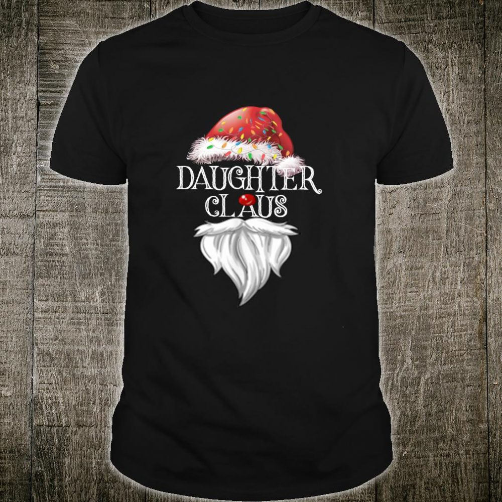 Daughter Claus Christmas Shirt