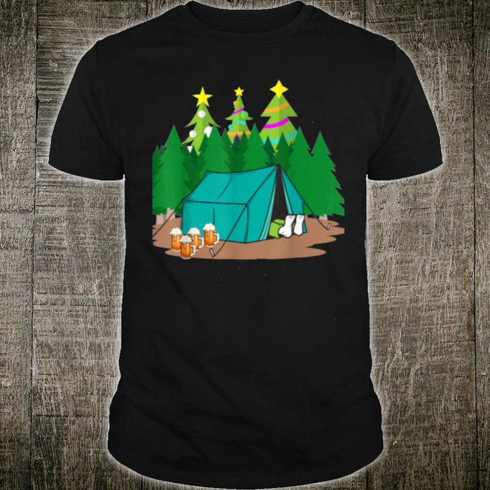 Funny Christmas Trees Beers Camping Tenting Drinking Shirt