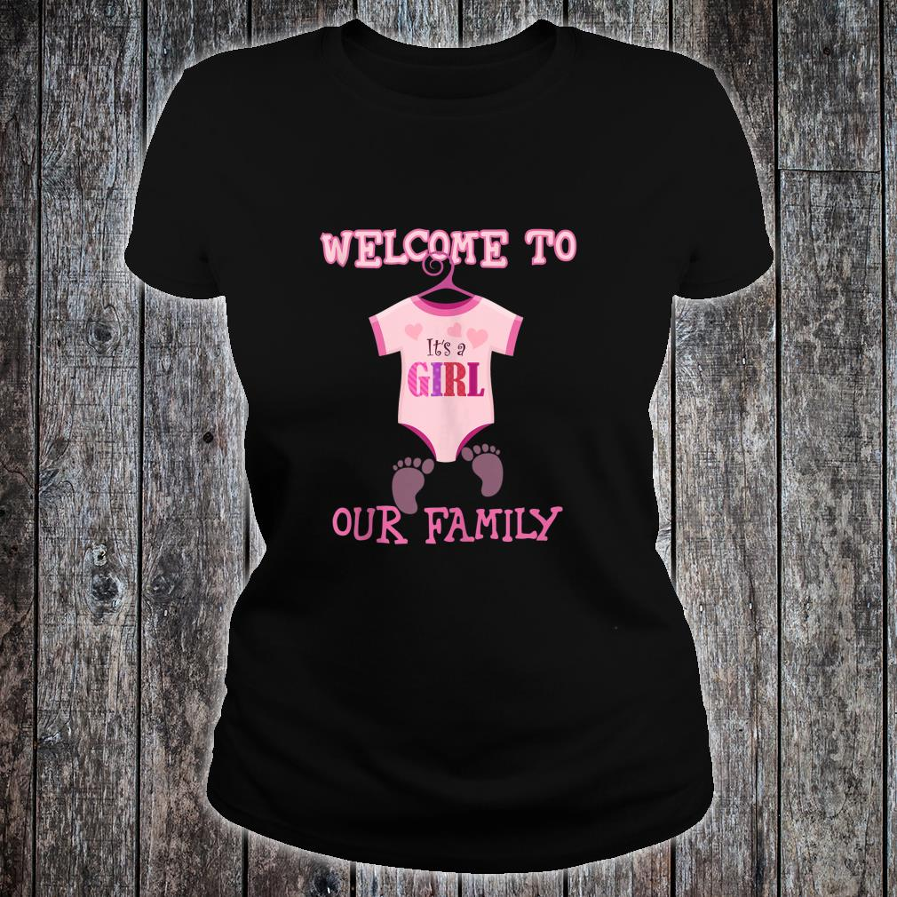 It's A Girl,Welcome to our family,Baby Shower,party Shirt ladies tee