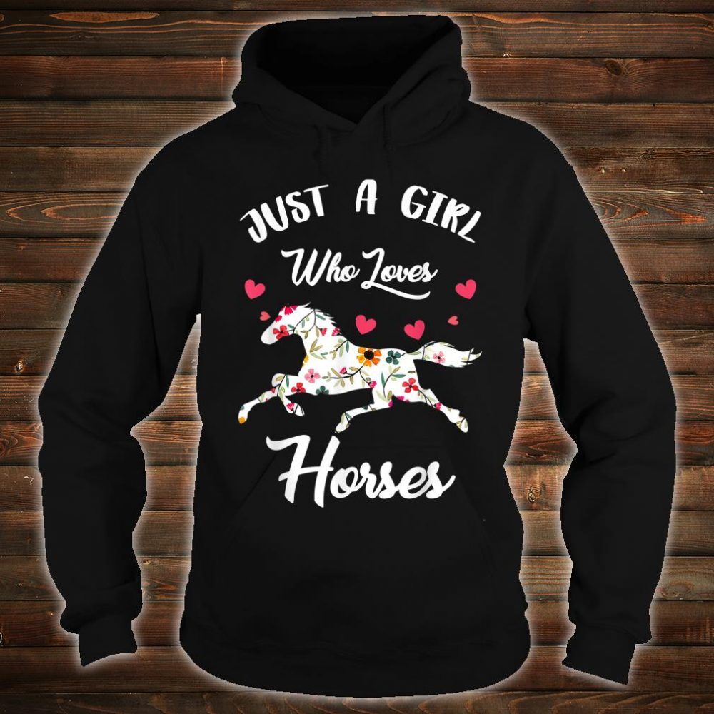 Just A Girl Who Loves Horses Awesome Horse Riding Shirt hoodie