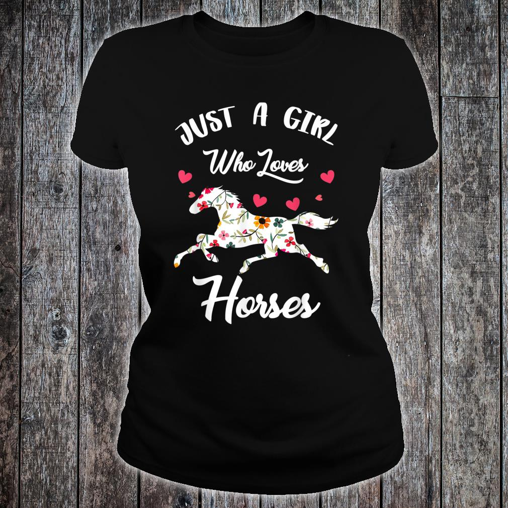 Just A Girl Who Loves Horses Awesome Horse Riding Shirt ladies tee