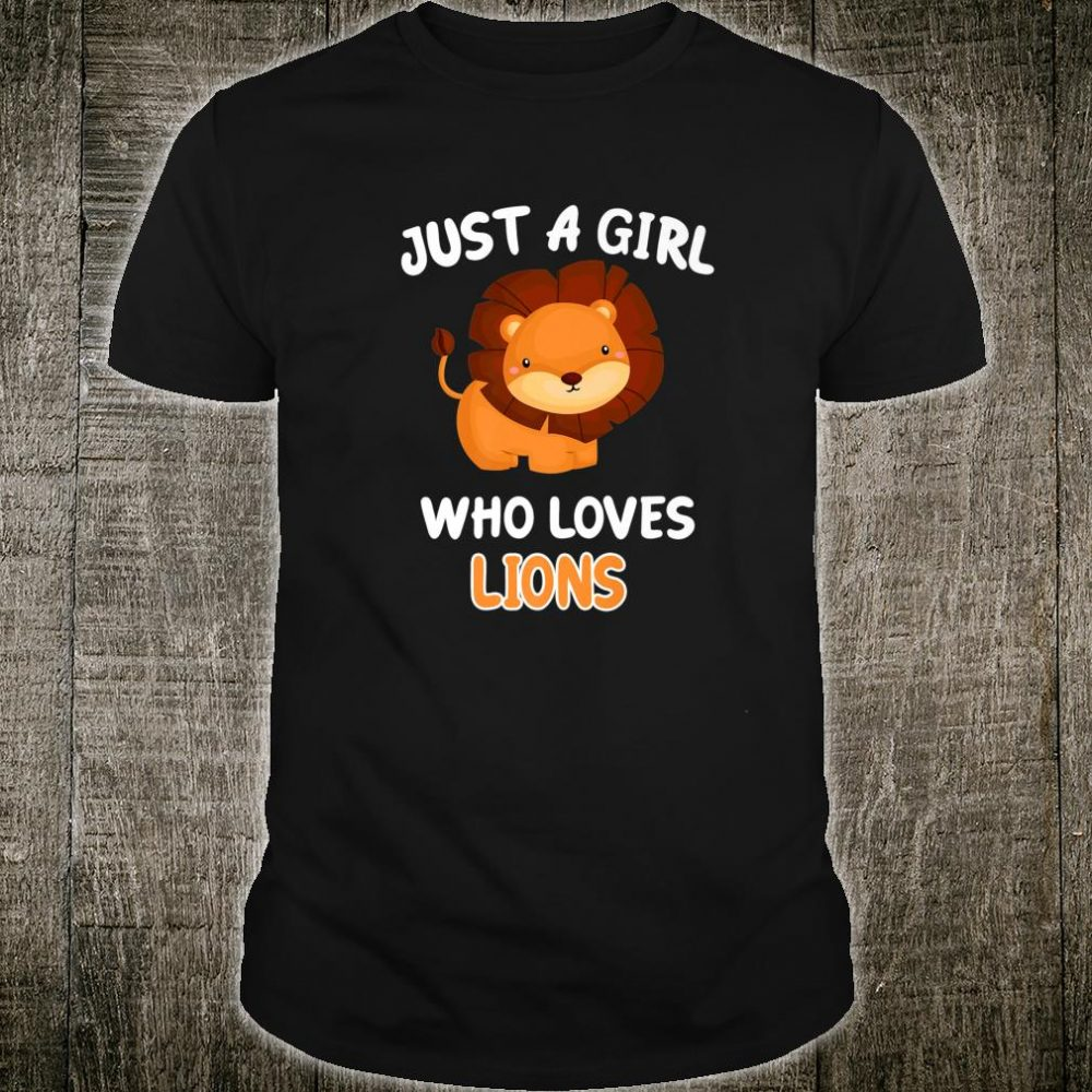 Just a Girl Who Loves Lions Animal Zookeeper Shirt