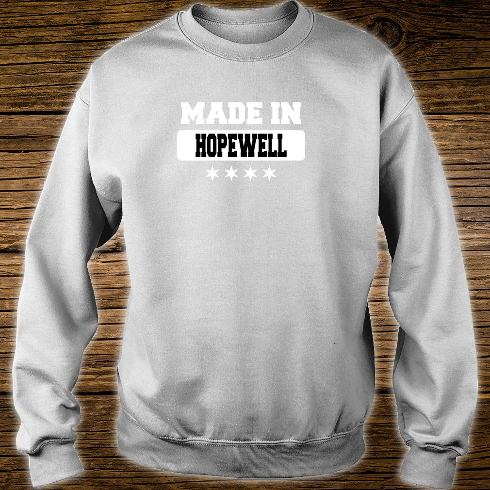 Made In Hopewell Shirt sweater