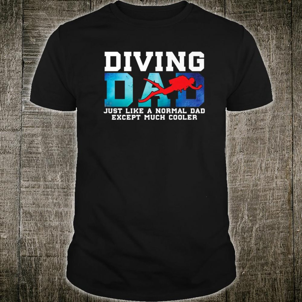 Mens Diving Dad Scuba Diver Dad Shirt