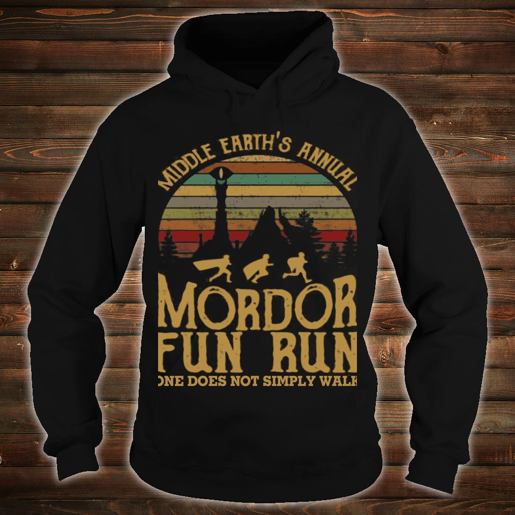 Middle earth's annual mordor fun run one does not simply walk shirt hoodie