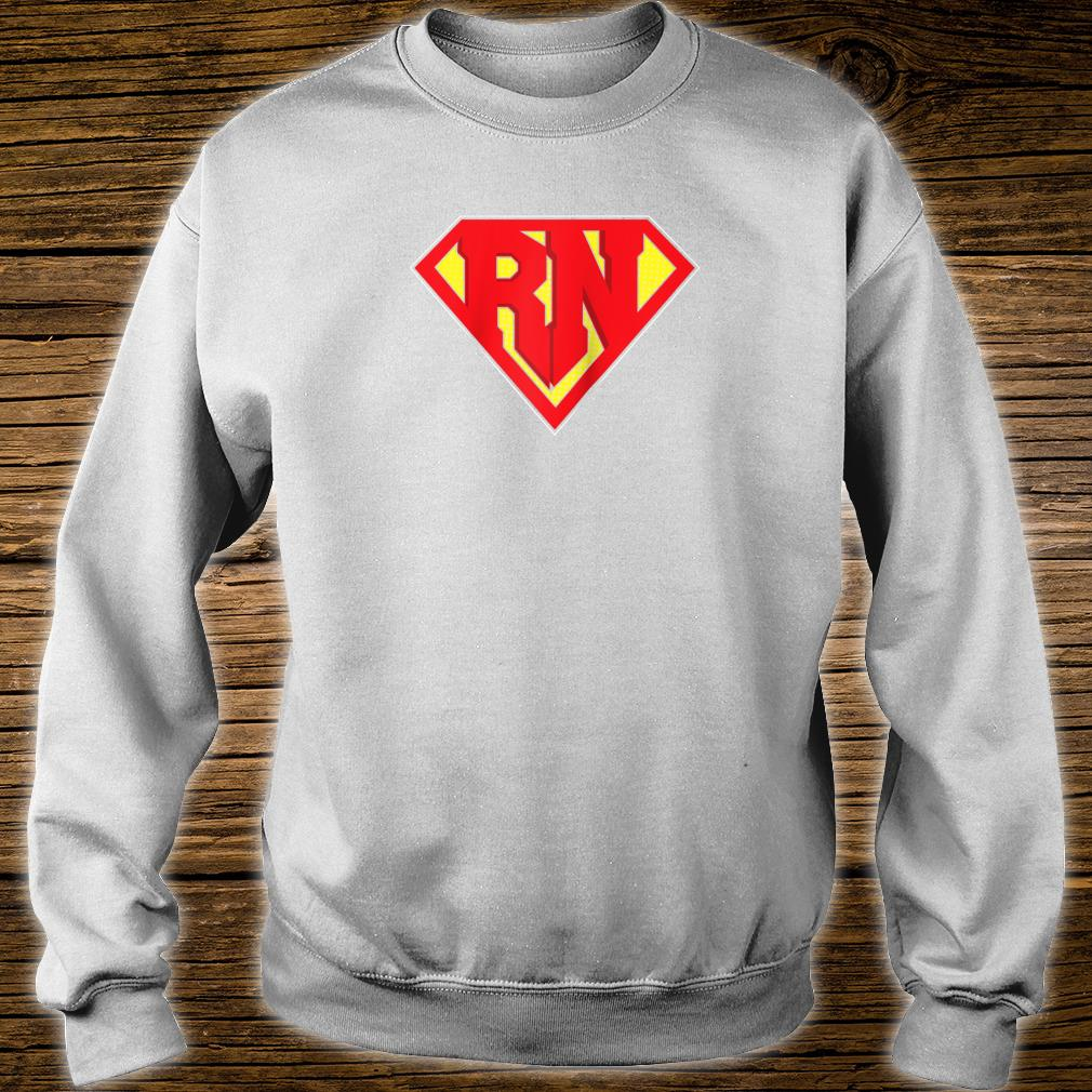 RN Super Nurse Best Nurses Hero Registered Medical Staff Shirt sweater