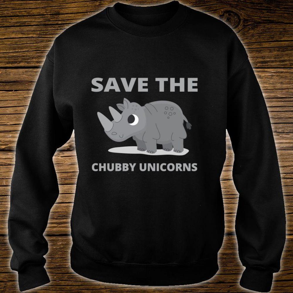 Save The Chubby Unicorns Fat Unicorn Rhino Shirt sweater