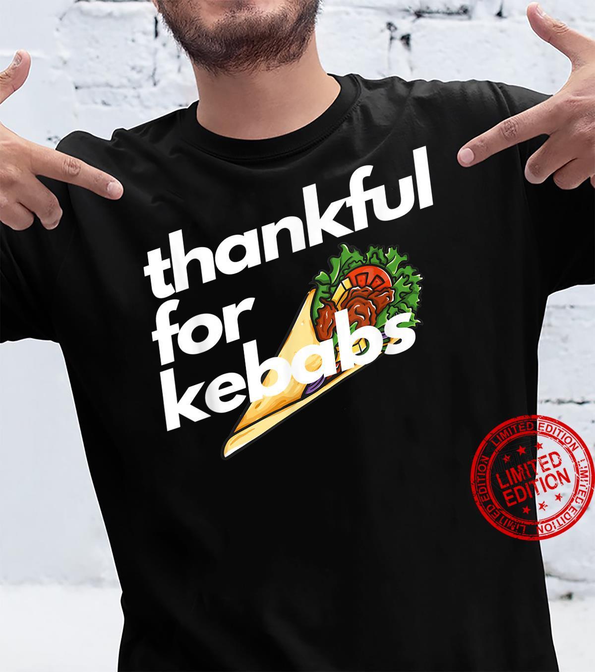 Thankful For Kebabs Thanksgiving Shirt
