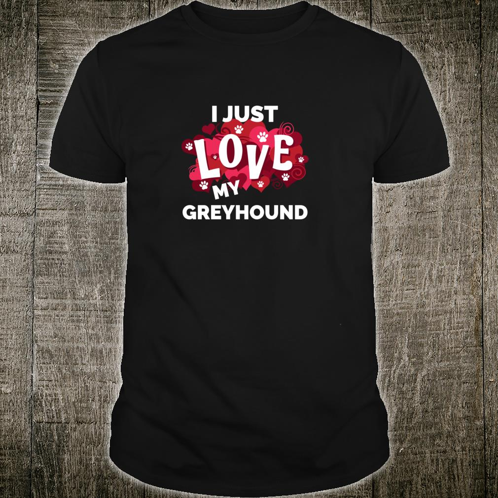 Valentine's Day Greyhound Dog Love Shirt