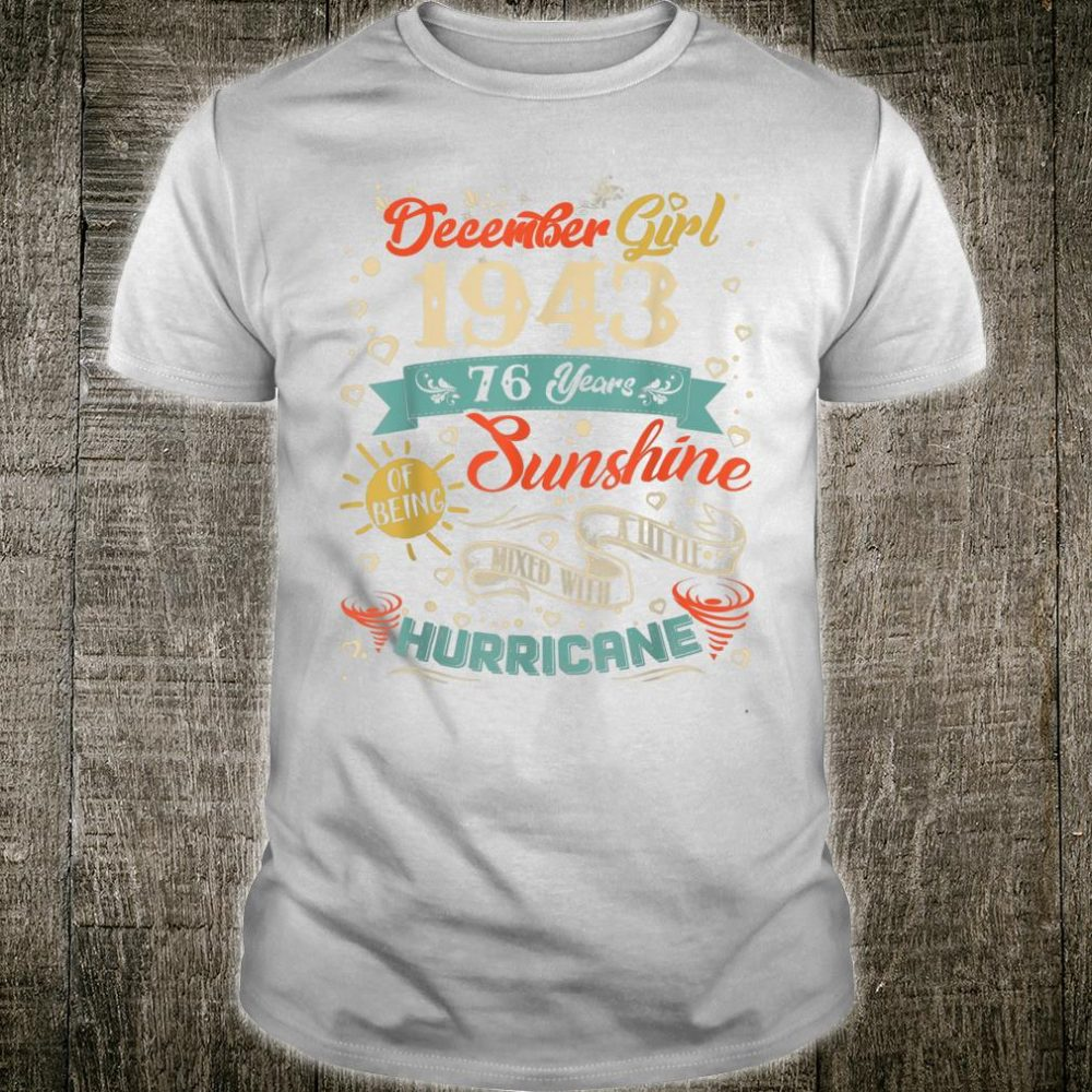 Vintage December Girl 1943 76 Years Old 1943 Birthday Shirt